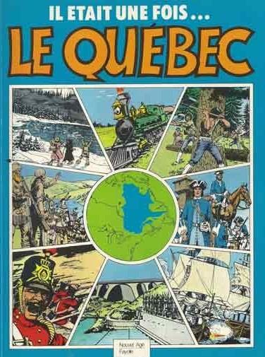 Il était une fois le Québec…
